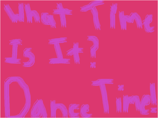 ITS DANCE TIME