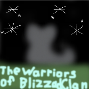 The Warriors of BlizzardClan