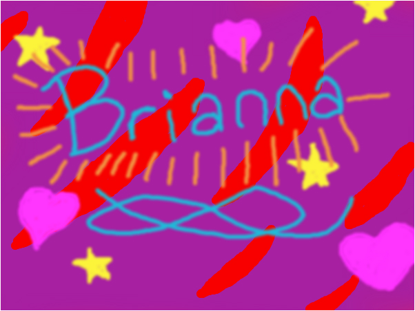 For my friend Brianna