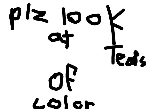plz look at tears of color