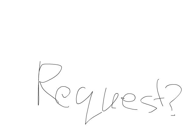 requests?