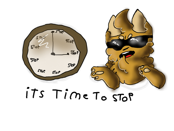 its time to stop