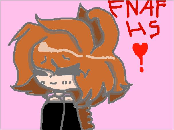 I love FNAFHS