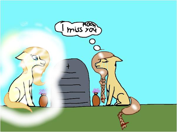 I miss you moom:(