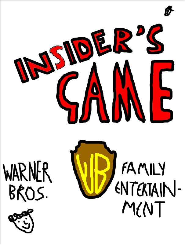 Insider's Game (WB Film)