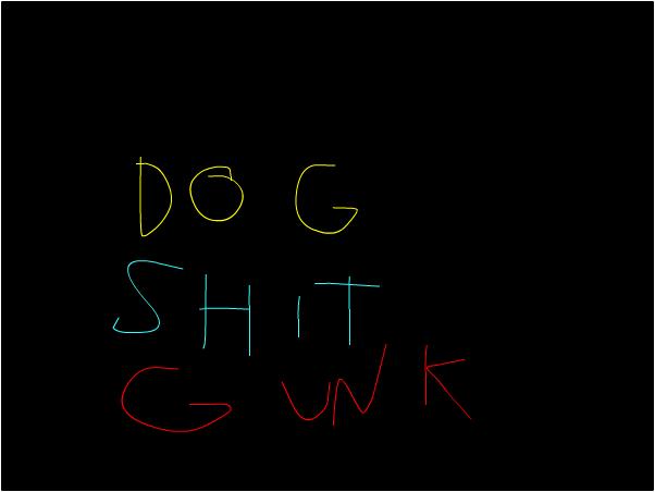 Dog Shit Gunk