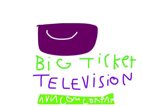 Big Ticket Television (1999-2006) Remake