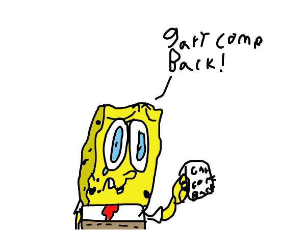 Spongebob missings his pet !