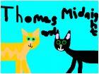 Thomas and midnight